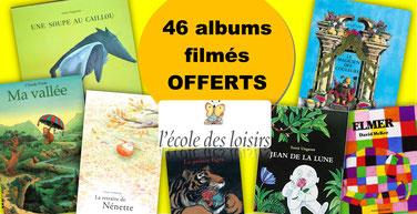 46 albums filmés ECOLE DES LOISIRS