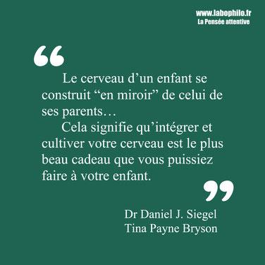 Daniel Siegel citation cerveau de l'enfant