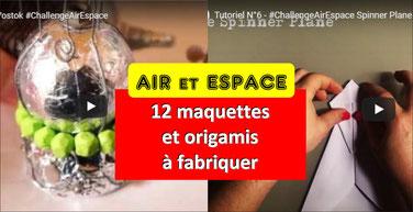 AIR et ESPACE: maquettes et origamis