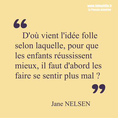 Jane Nelsen. Citation enfant éducation punition.