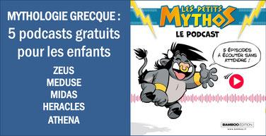 MYTHES GRECS: 5 podcasts gratuits