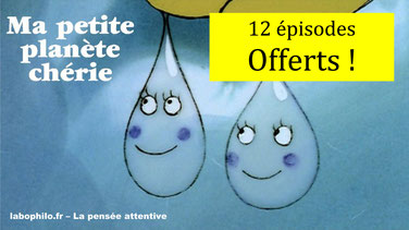 MA PETITE PLANÈTE CHÉRIE (12 épisodes)