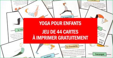 YOGA POUR ENFANTS: 44 cartes gratuites