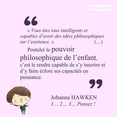 Johanna Hawken citation philosophie pour enfants