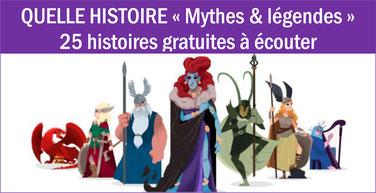 MYTHES & LÉGENDES: 25 podcasts gratuits