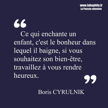 Boris Cyrulnik citation