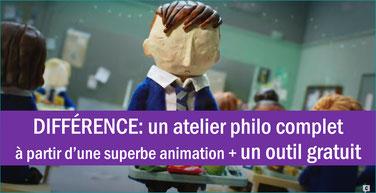 DIFFERENCE: un atelier philo + une animation