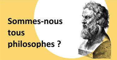 TOUS PHILOSOPHES? par Charlie Renard, professeure de philo