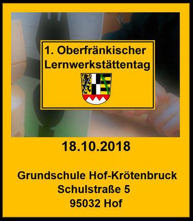 1. Oberfränkischer Lernwerkstättentag, LayOut: Peter Dorsch Bayreuth, Link zum Oberfränkischen Schulanzeiger 09/2018