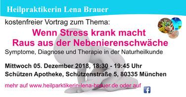 Vortrag Nebennierenschwäche Burnout  Naturheilkunde Therapie  München Heilpraktikerin Lena Brauer