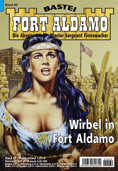 Fort Aldamo 2.Auflage Band 62