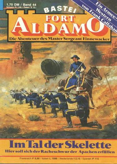 Fort Aldamo 1.Auflage Band 44