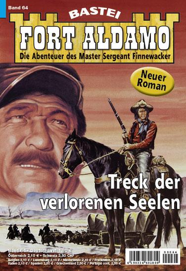 Fort Aldamo 2.Auflage Band 64 (Neuer Roman)