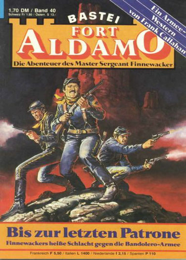 Fort Aldamo 1.Auflage Band 40