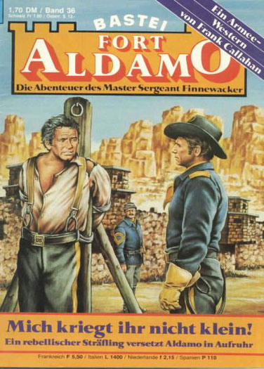 Fort Aldamo 1.Auflage Band 36
