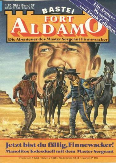 Fort Aldamo 1.Auflage Band 37