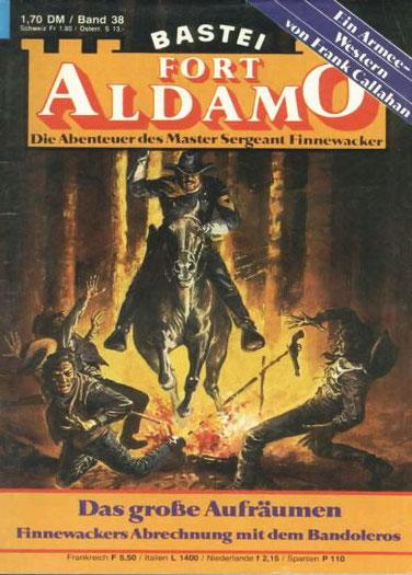 Fort Aldamo 1.Auflage Band 38
