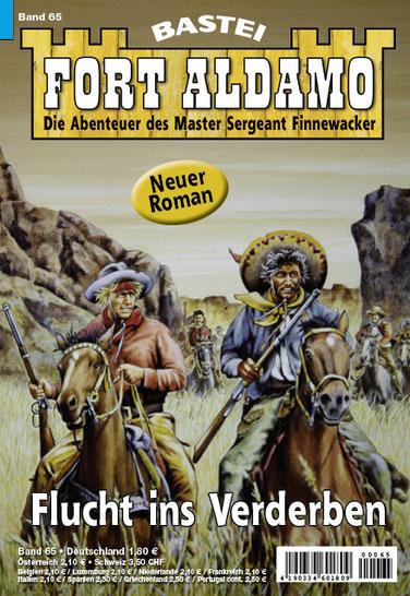 Fort Aldamo 2.Auflage Band 65 (Neuer Roman)