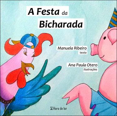 A Festa da Bicharada - livro da autora Manuela Ribeiro