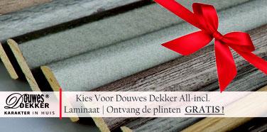 Bij aanschaf van Douwes Dekker laminaat inclusief leggen komen de plinten gratis.