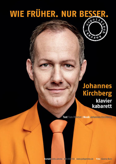 Klavier Kabarett mit Johannes Kirchberg - Wie früher. Nur besser.