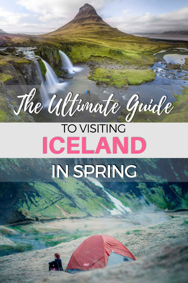 The Ultimate Guide to Visiting Iceland in Spring