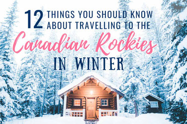 Travel to The Canadian Rockies In Winter
