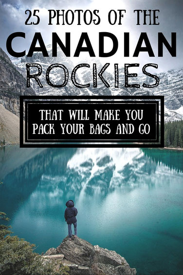 25 Photos of the Canadian Rockies that will make you pack