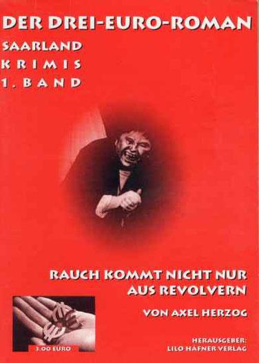 Der Drei-Euro-Roman (Saarland Krimis) 1