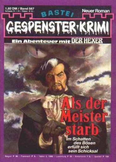(Der Hexer 1)Gespenster Krimi 567