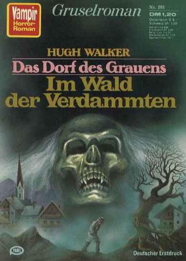 Vampir Horror Roman 261                         (Das Dorf des Grauens 1)