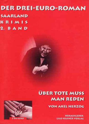 Der Drei-Euro-Roman (Saarland Krimis) 2