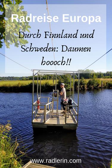 Radreise Europa. Radtour durch Finnland und Schweden: Daumen hoooch!!