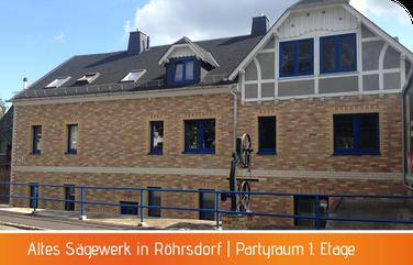 Sägewerk Röhrsdorf mit Partyraum für 70 Personen Chemnitz Limbach