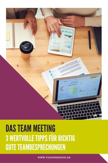 Das Team Meeting