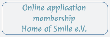 online application membership Home of Smile e.V.