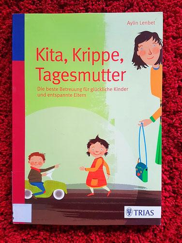 Kinderbetreuung; Ratgeber; Kita; Krippe; Tagesmutter; Trias Verlag; Mama-Blog; patschehand; Kita, Krippe, Tagesmutter