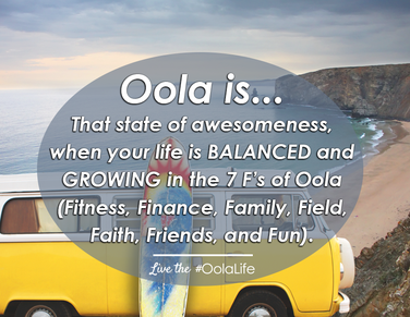 Oola is a life that is balanced and growing