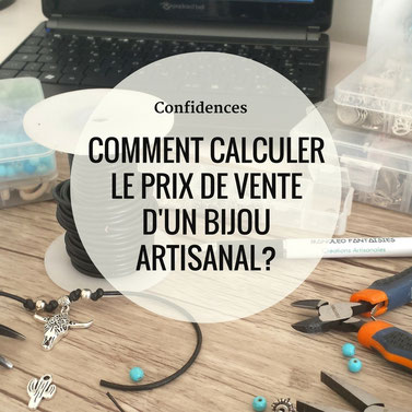 Comment calculer le prix de vente d'un bijou artisanal article blog
