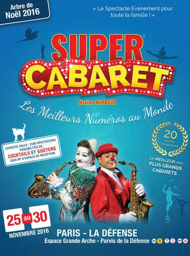le Super Cabaret pour votre Spectacle de Noël 2016