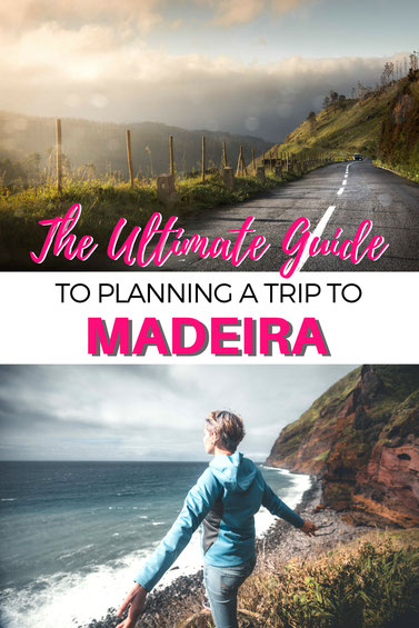Madeira Travel Tips: The Ultimate Guide to Planning a Trip to Madeira