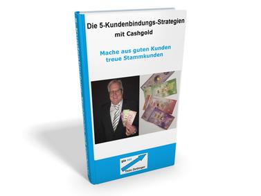 Gratis eBook: Die 5-Kundenbindungs-Strategien mit Cashgold