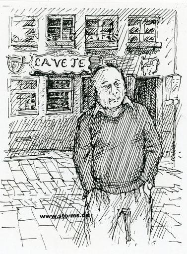 Der Wirt Lothar Weldert vor seiner Cavete 1979 - Federzeichnung Gerd Meyerratken