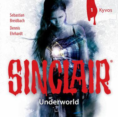 CD-Cover SINCLAIR Underworld - 1 - Kyvos
