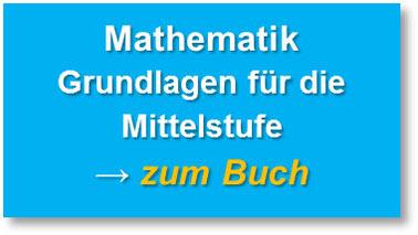 Mathematik - Grundlagen für die Mittelstufe