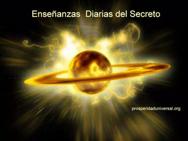 ENSEÑANZAS DIARIAS DEL SECRETO - PROSPERIDAD UNIVERSAL