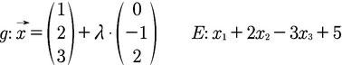 Beispiel für die Gleichung einer Geraden und einer Ebene