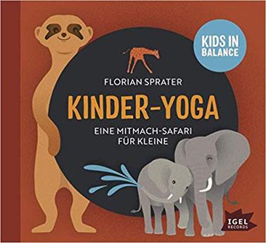 Kinder-Yoga: Eine Mitmach-Safari für Kleine von Florian Sprater