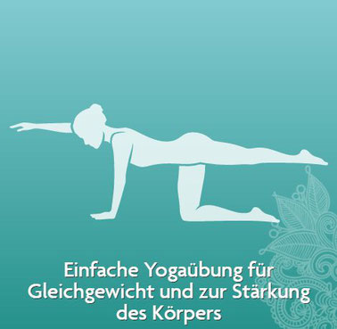 Einfache Yoga Übung für Gleichgewicht und zur Stärkung des Körpers