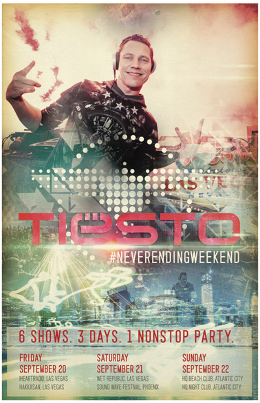 Tiësto #neverendingweekend